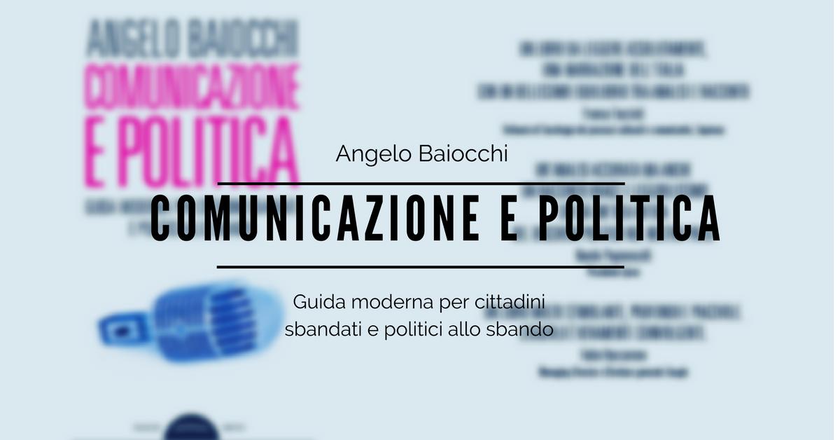 Comunicazione e politica_Angelo Baiocchi